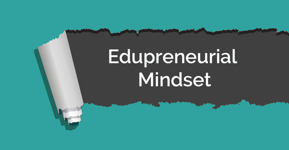14 Reasons Why Edupreneurship is The Way to Go